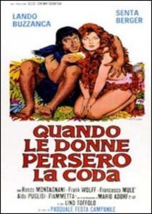 Quando le donne persero la coda di Pasquale Festa Campanile - DVD