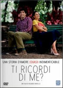 Ti ricordi di me? di Rolando Ravello - DVD
