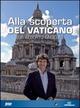 Alla scoperta del Vaticano