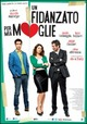 Cover Dvd DVD Un fidanzato per mia moglie