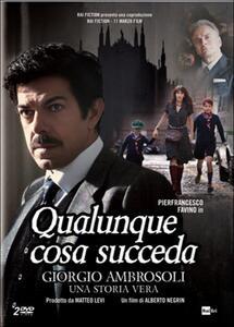 Qualunque cosa succeda (2 DVD) di Alberto Negrin - DVD