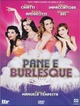 Cover Dvd Pane e Burlesque