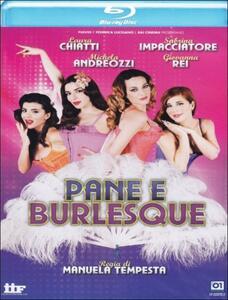 Pane e burlesque di Manuela Tempesta - Blu-ray