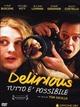 Cover Dvd DVD Delirious - Tutto è possibile