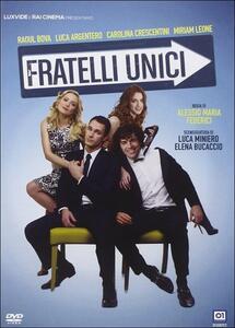 Fratelli unici di Alessio Maria Federici - DVD
