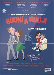 Buoni a nulla di Gianni Di Gregorio - DVD