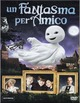 Cover Dvd Un fantasma per amico