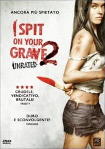 I Spit on Your Grave 2 di Steven R. Monroe - DVD