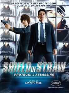 Shield of Straw. Proteggi l'assassino di Takashi Miike - DVD