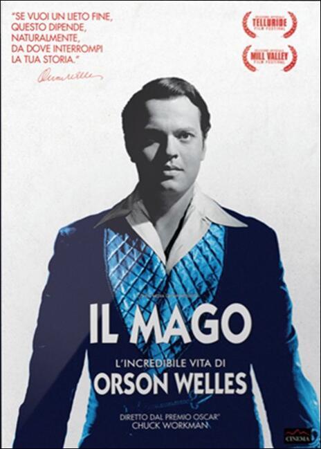 Il mago. L'incredibile vita di Orson Welles di Chuck Workman - DVD