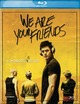 Cover Dvd DVD We Are Your Friends