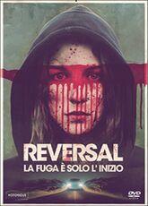 Film Reversal. La fuga è solo l'inizio José Manuel Cravioto