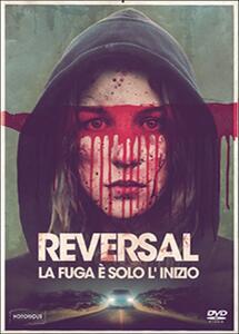 Reversal. La fuga è solo l'inizio di José Manuel Cravioto - DVD