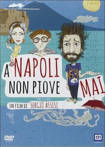 A Napoli non piove mai di Sergio Assisi - DVD