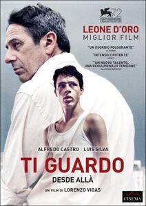 Ti guardo. Desde allá di Lorenzo Vigas - DVD