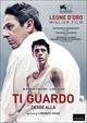 Cover Dvd DVD Ti guardo