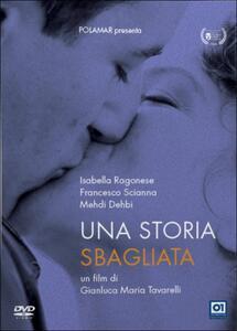 Una storia sbagliata di Gianluca Maria Tavarelli - DVD