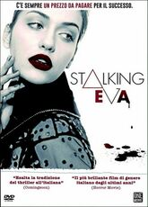 Film Stalking Eva Joe Verni