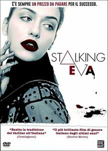Stalking Eva di Joe Verni - DVD