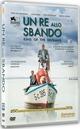 Cover Dvd DVD Un re allo sbando