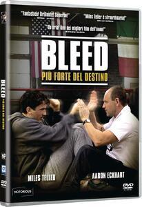 Bleed. Più forte del destino (DVD) di Ben Younger - DVD