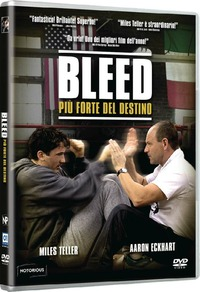 Cover Dvd Bleed. Più forte del destino (DVD)