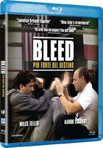 Bleed. Più forte del destino (Blu-ray) di Ben Younger - Blu-ray
