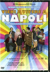 Vieni a viere a Napoli (DVD) di Guido Lombardi,Francesco Prisco,Edoardo De Angelis - DVD