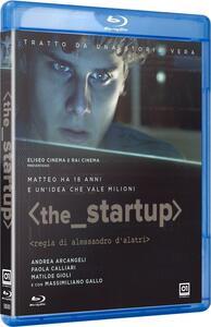 The Startup. Accendi il tuo futuro (Blu-ray) di Alessandro D'Alatri - Blu-ray