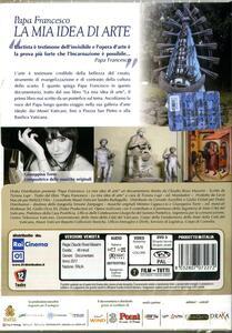 Papa Francesco. La mia idea di arte (DVD) di Claudio Rossi Massimi - DVD - 2
