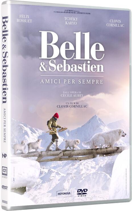 Belle & Sebastien Amici per sempre (DVD) di Clovis Cornillac - DVD