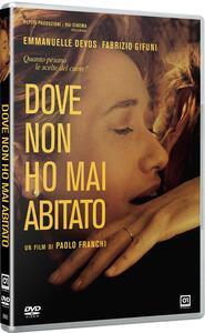 Dove non ho mai abitato (DVD) di Paolo Franchi - DVD