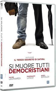 Si muore tutti democristiani (DVD) di Il Terzo Segreto di Satira - DVD