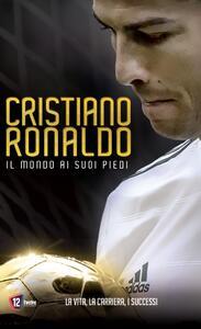 Cristiano Ronaldo. Il mondo ai suoi piedi (Blu-ray) di Tara Pirnia - Blu-ray