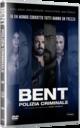 Cover Dvd DVD Bent - Polizia Criminale