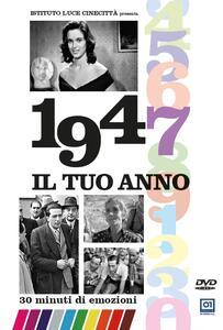 Il tuo Anno. 1947 di Leonardo Tiberi - DVD