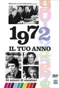 Il tuo Anno. 1972 di Leonardo Tiberi - DVD