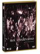 Cover Dvd DVD Noi credevamo