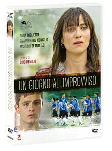 Un giorno all'improvviso (DVD) di Ciro D'Emilio - DVD