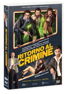 Film Ritorno al crimine (DVD) Massimiliano Bruno