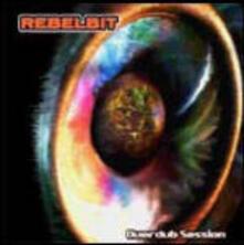 Overdub Session - CD Audio di Rebelbit