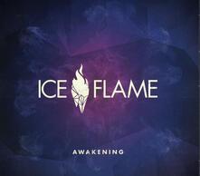 Awakening - CD Audio di Ice Flame