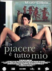 Il Piacere E' Tutto Mio (2004)