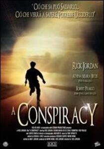 A Conspiracy di Rick Jordan - DVD