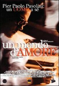 Un mondo d'amore di Aurelio Grimaldi - DVD