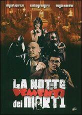 Film La notte dei morti dementi Miguel Ángel Lamata