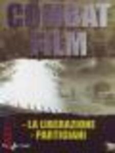 Combat Film 1. La liberazione - I partigiani - DVD