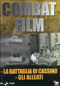 Combat Film 4. Gli alleati - La battaglia di Cassino - DVD