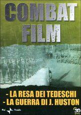 Film Combat Film 6. La resa dei tedeschi - La guerra di Huston