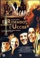 Cover Dvd DVD E ridendo l'uccise